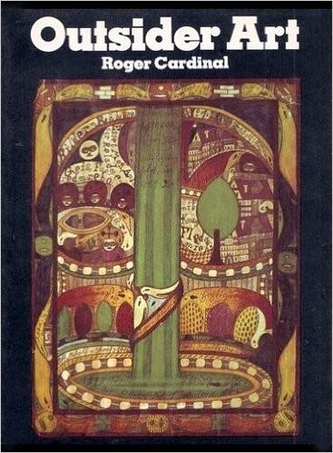 Outsider art eftir Roger Cardinal